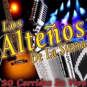 20 Corridos (En Vivo) by Los Alteños De La Sierra