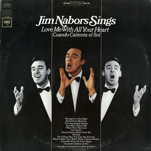 Love Me with All Your Heart by Jim Nabors