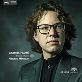 Fauré: Piano Music by Hannes Minnaar