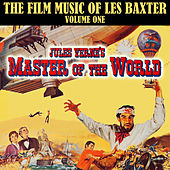 Master of the World: Les Baxter at the Movies, Vol. 1 by Les Baxter