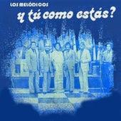 Y Tu Como Estás? by Los Melódicos