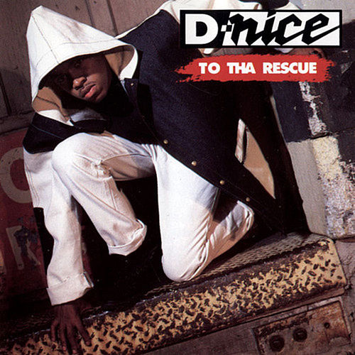 To Tha Rescue by D-Nice