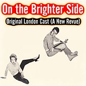 On the Brighter Side (Original London Cast) A New Revue by Various