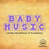 Lullaby Renditions of Creedence by Lullaby Mode