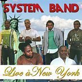 Live à New York by System Band