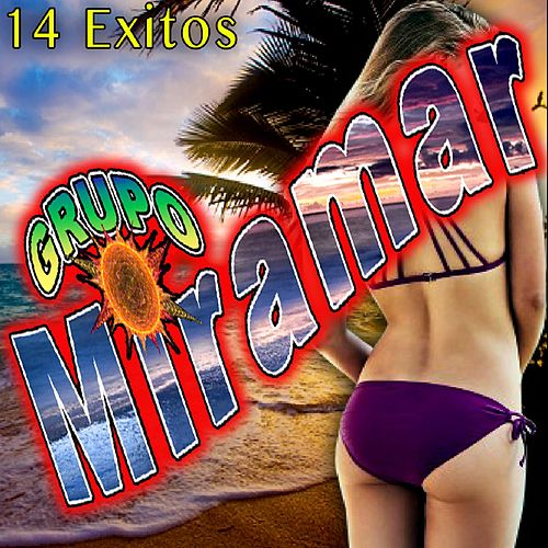 14 Exitos by Grupo Miramar