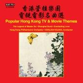 Popular Hong Kong TV & Movie Themes by Hong Kong Philharmonic Orchestra
