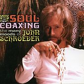 Soul Coaxing: The Many Moods of John Schroeder by Various Artists