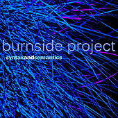 Syntax and Semantics by Burnside Project