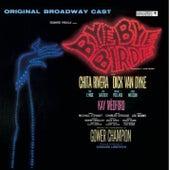 Bye Bye Birdie by Charles Strouse