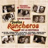 Tesoros de Colección - Los Mejores Duetos Rancheros de la Historia by Various Artists