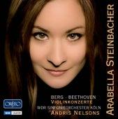 Berg & Beethoven: Violin Concertos by Arabella Steinbacher