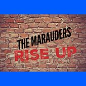 Rise Up by Los Marauders