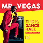 This Is Dancehall by Mr. Vegas