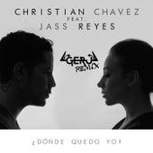 ¿Dónde Quedo Yo? (Geru Remix) by Christian Chávez