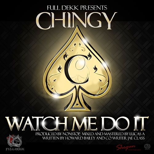 Watch Me Do It - Single by Chingy