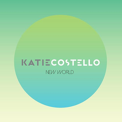 New World by Katie Costello