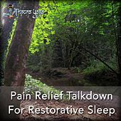 Pain Relief Talkdown for Restorative Sleep by Tripura Yoga