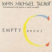 Empty Canvas by John Michael Talbot