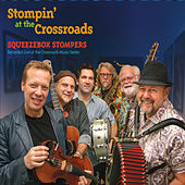Stompin' at the Crossroads by Squeezebox Stompers
