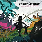 Lost Tapes from 2007/2008 by Berry Weight