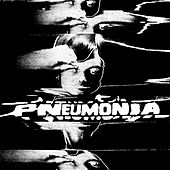 Pneumonia by Danny Brown