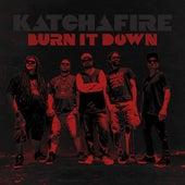 Burn It Down - single by Katchafire
