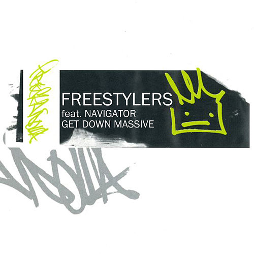 Get Down Massive (feat. Navigator) by Freestylers