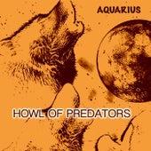 Howl of Predators (Original Mix) by Aquarius