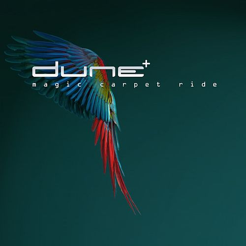 Magic Carpet Ride (Club Mix) by Dune