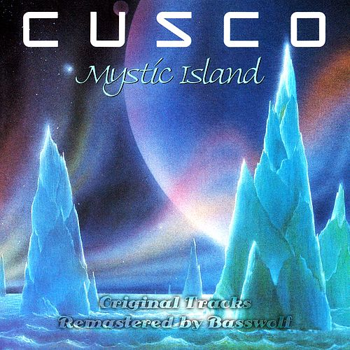 Mystic Island (Remastered By Basswolf) by Cusco