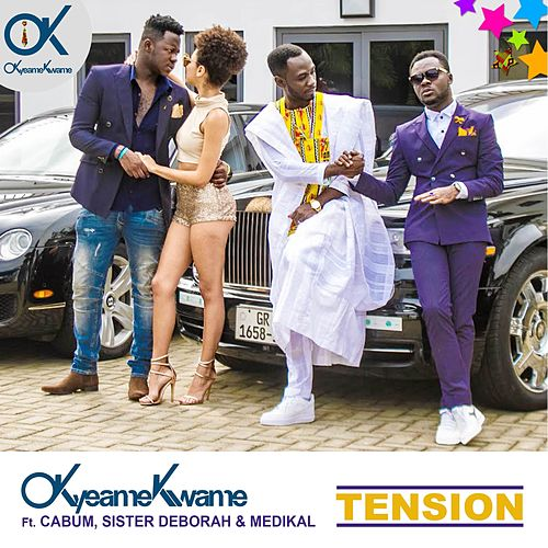 Tension by Okyeame Kwame