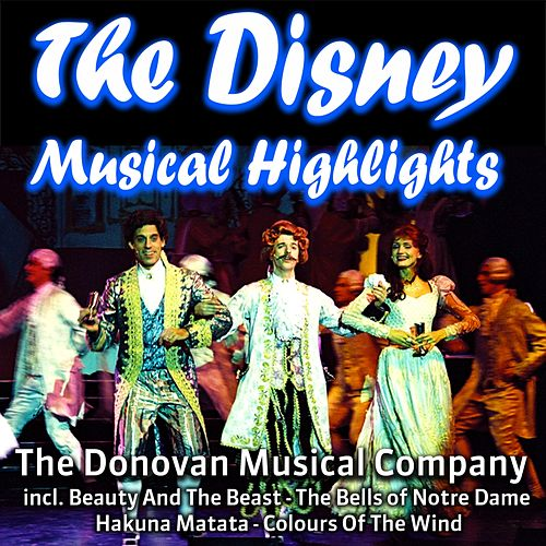 The Disney Musical Highlights by The Donovan Musical Company