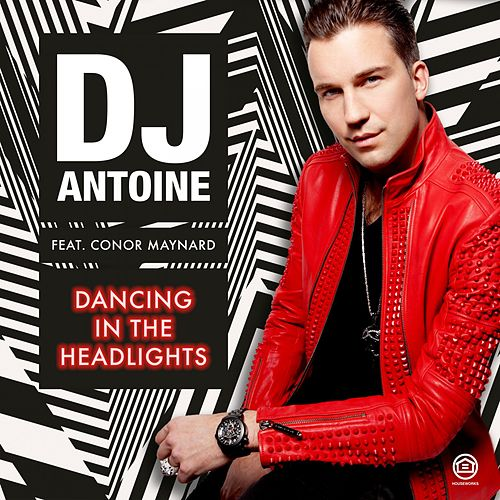 Dancing in the Headlights by DJ Antoine
