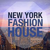 New York Fashion House by Various Artists