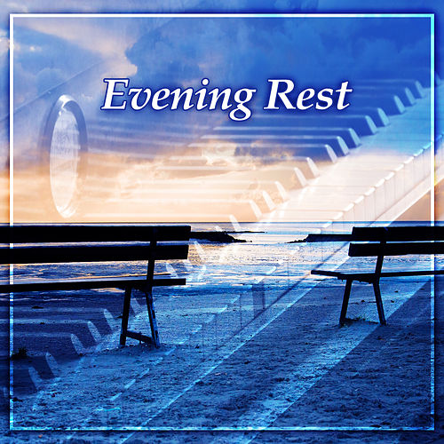 Evening Rest – Claasical Music for Relaxation, Songs for Rest, Bach, Mozart, Beethoven Melodies, Music to Sleep, Meditation by Soulive