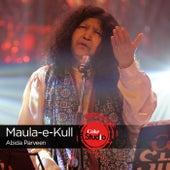 Maula-E-Kull by Abida Parveen (1)