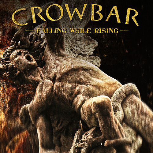 Fall While Rising von Crowbar