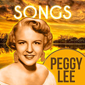 Songs by Peggy Lee