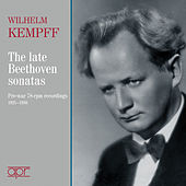 Beethoven: The Late Sonatas – Pre-war 78 RPM Recordings by Wilhelm Kempff
