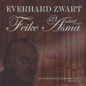 Uit het Archief van Feike Asma by Everhard Zwart