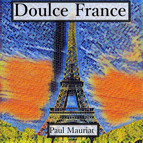 Doulce france by Paul Mauriat
