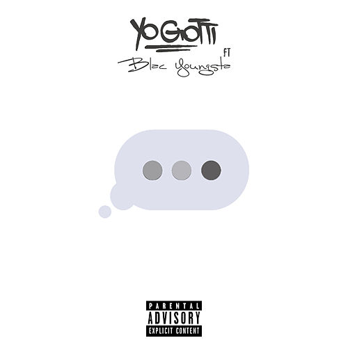 Wait for It by Yo Gotti