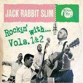 Rockin' With…, Vol. 1 & 2 by JackRabbit Slim
