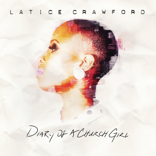 Diary Of A Church Girl by Latice Crawford