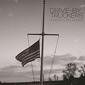 Filthy And Fried by Drive-By Truckers