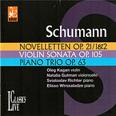 Schumann: Oleg Kagan Edition, Vol. XVII by Oleg Kagan
