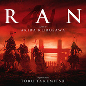 Ran (Original Motion Picture Soundtrack) by Toru Takemitsu