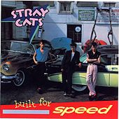 Built for Speed by Stray Cats