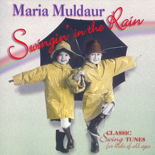 Swingin' In The Rain by Maria Muldaur